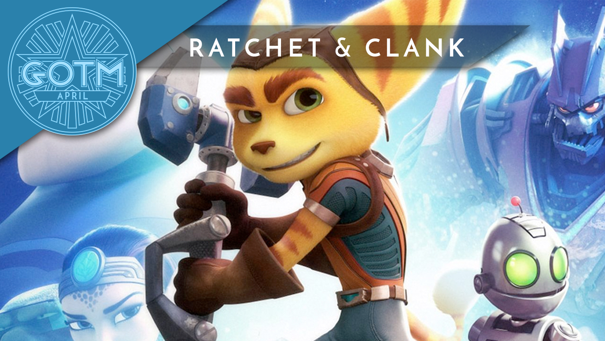 Ratchet & Clank is the April Game of the Month