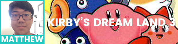 Matthew's pick is Kirby's Dreamland 3