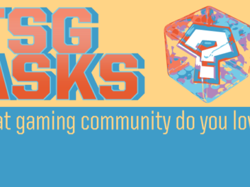 What gaming community do you love?