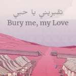 A screenshot of the title of Bury Me, My Love in the teaser trailer